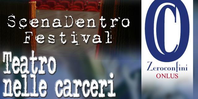 zeroconfini Onlus teatro-nelle-carceri-scenadentrofestival