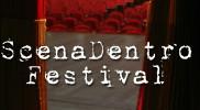 Evento in anteprima nazionale: ScenaDentroFestival